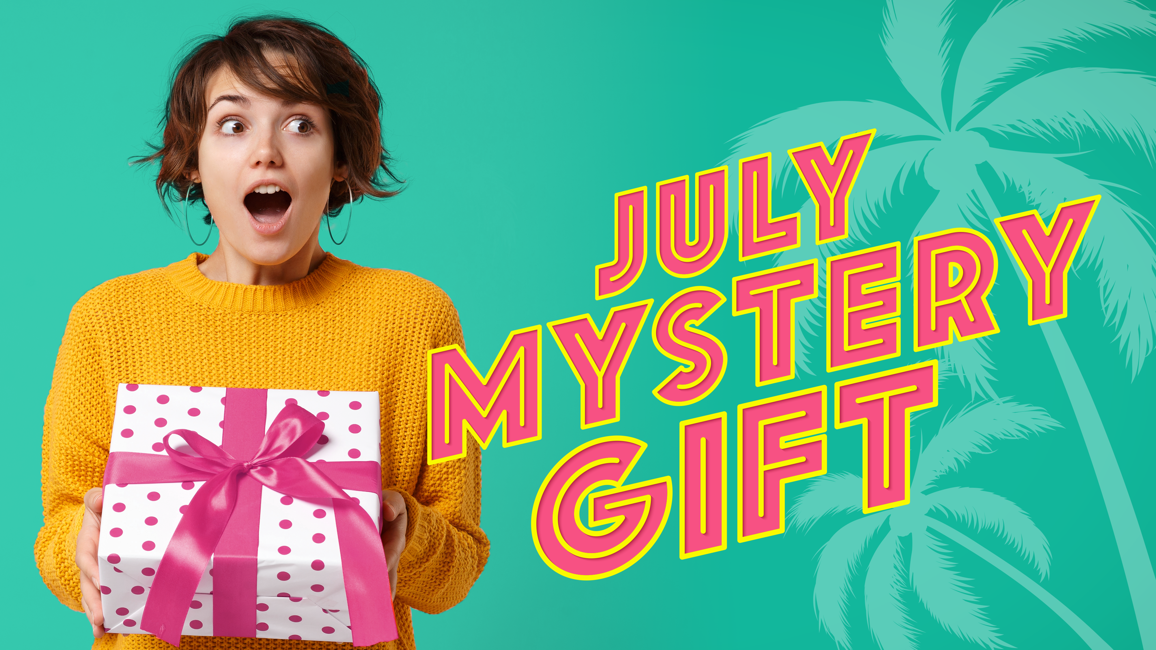 July Mystery Gift Away