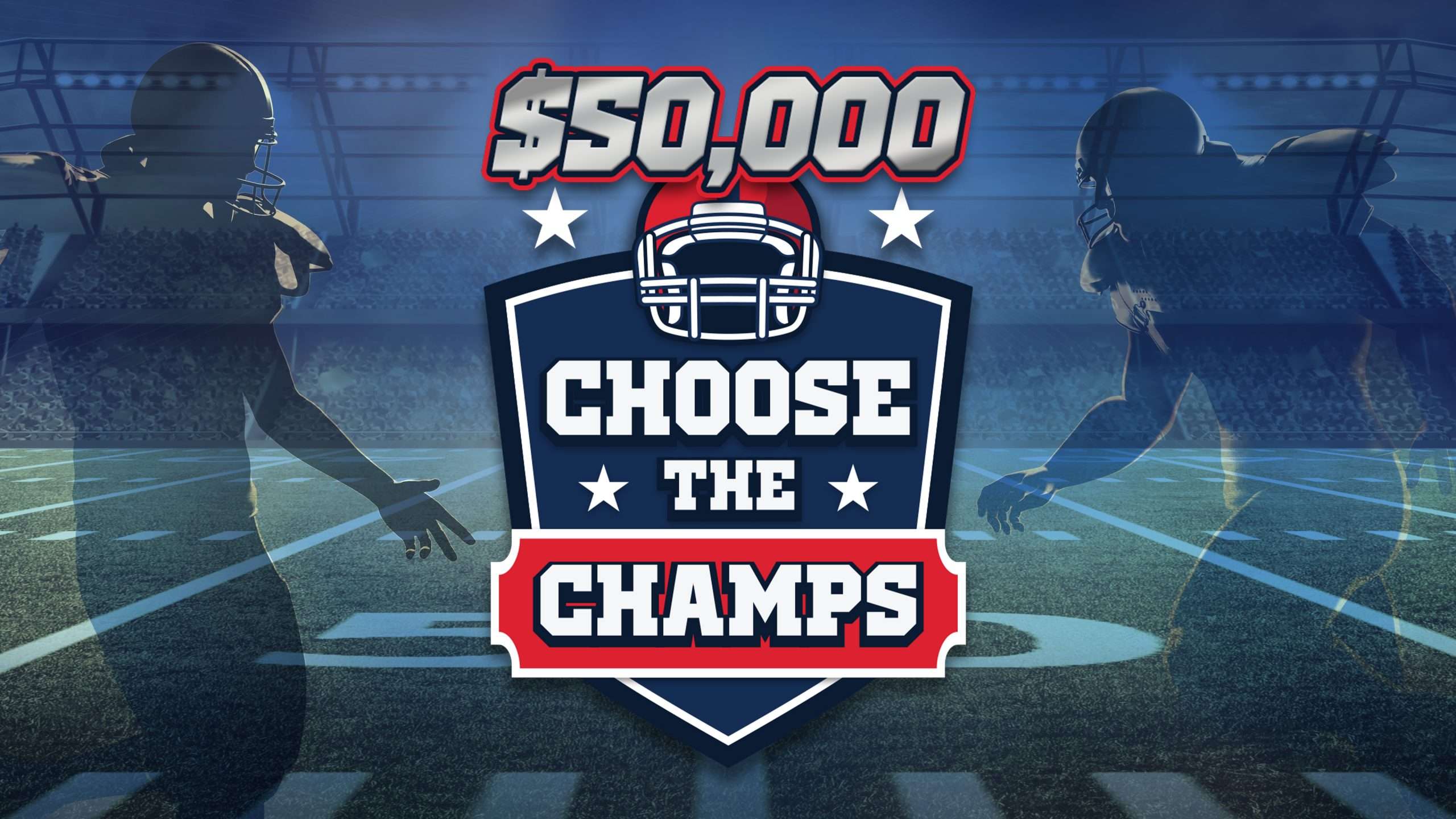 $50,000 Choose the Champs Contest