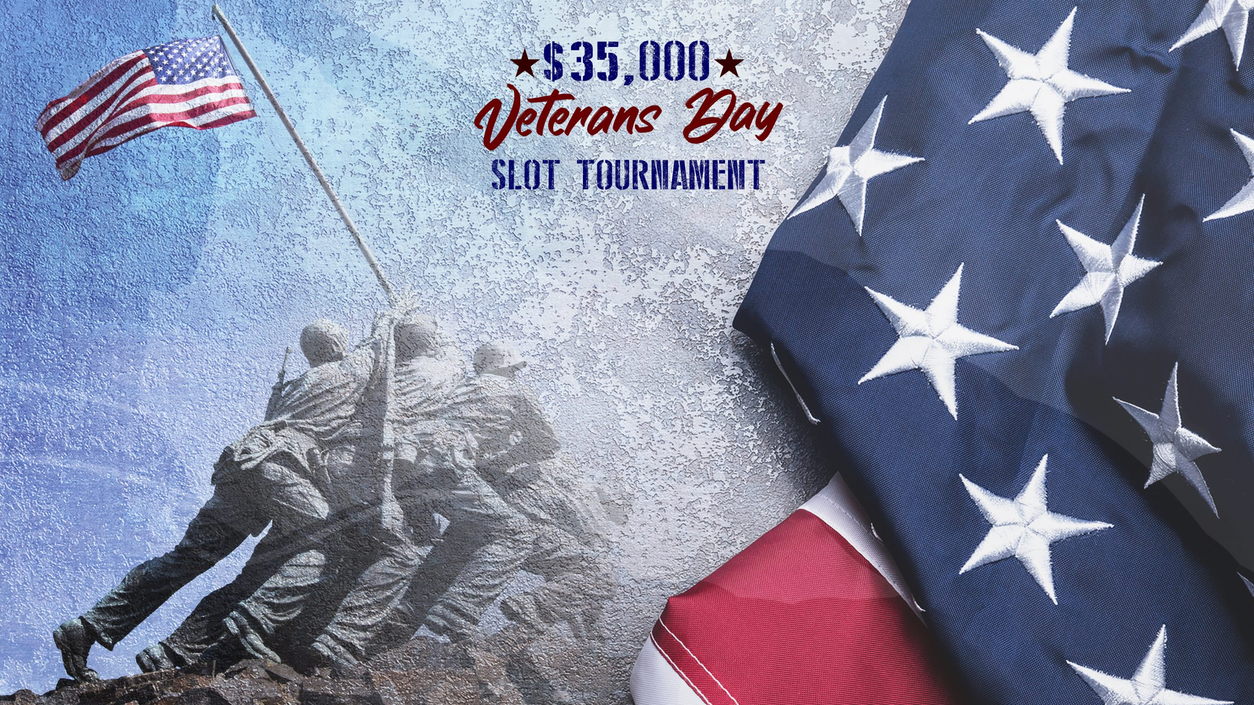 Veteran's Day Slot Tournament
