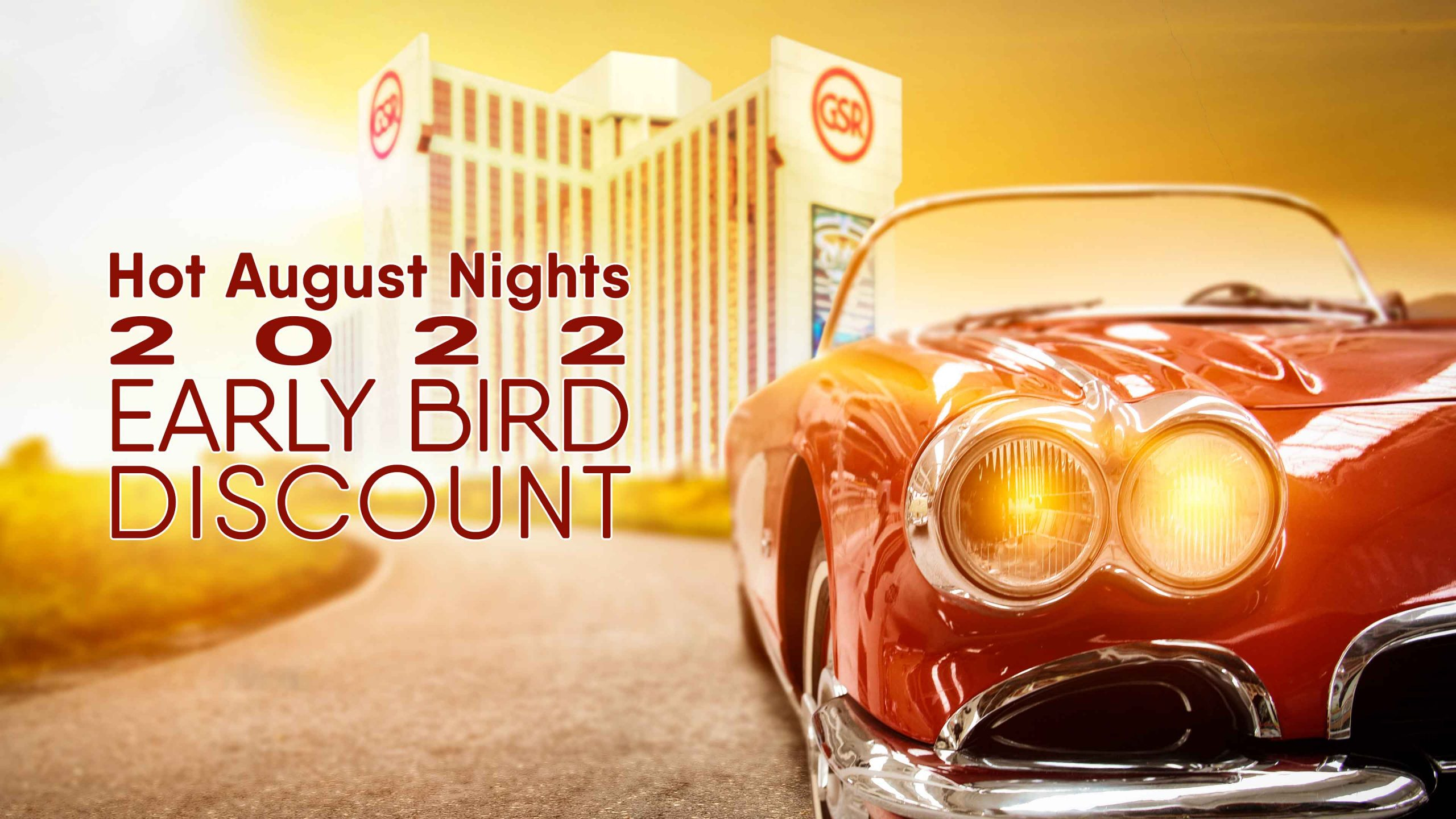 Hot August Nights 2022 Early Bird Discount